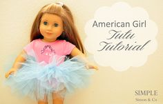 Simple Simon & Company: Because you can't have too many tutus. Could make these for hannah and shelbys dolls :)