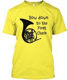 French Horn - Bow Down to the 1st Chair