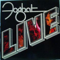 "Foghat Live | Le Deblocnot': FOGHAT ""FOGHAT LIVE"" (1977)"