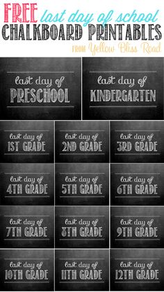 Free 8x10 chalkboard printable for the last day of school photos! You can use them from Preschool all the way up through 12th grade!!