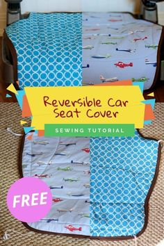 Reversible Car Seat Cover FREE sewing tutorial. If you have a child or a grandchild and you have a car then this FREE tutorial is perfect for you, even as a beginner sewer. Pick out two fabrics that your child will love and get working on this relatively quick and simple project. We hope you like it! Sewing Patterns For Kids, Dress Sewing Patterns, Sewing For Kids, Baby Sewing, Free Sewing, Quilt Patterns, Modern Kids, Easy Projects, Baby Quilts