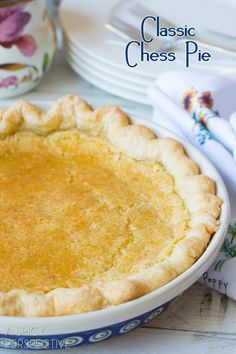 Chess Pie - A Creamy Southern Favorite!