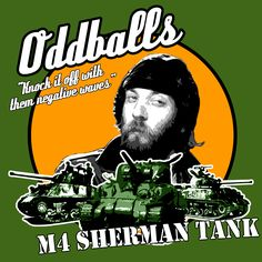 Oddball Inspired by Kelly's Heroes Kelly's Heroes is a 1970 war comedy film directed by Brian G. Hutton about a group of World War II American soldiers who go AWOL to rob a bank behind enemy lines. The film stars Clint Eastwood, Telly Savalas, Don Rickles, Carroll O'Connor, and Donald Sutherland