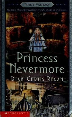 Princess Nevermore by Dian Curtis Regan. From my childhood.