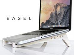 EASEL - Your Laptop's Best Friend by Jordan Mummert — Kickstarter