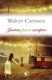 Download Juntos para sempre   - Walcyr Carrasco    em ePUB mobi e pdf