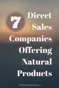 Seven direct sales companies that offer natural or organic personal care, wellness and home products. Work From Home Jobs, Make Money From Home, Ways To Save Money, How To Make Money, Direct Selling Business, Direct Sales Companies, Sales Jobs, Job Info, Home Based Business