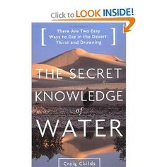 The Secret Knowledge of Water    #naturewriting