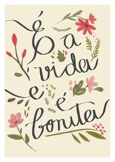 Poster Frase e a vida e e bonita