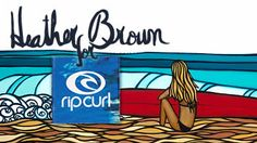 Heather Brown for Rip Curl