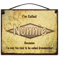 Mama! Something that says Nonnie! :) you need this sign.