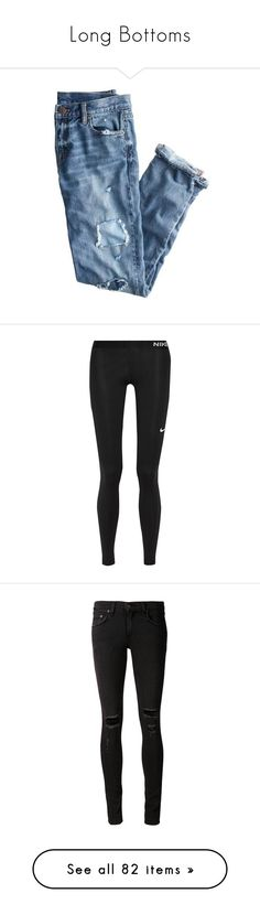 """""""Long Bottoms"""" by daniellecristan ❤ liked on Polyvore featuring jeans, pants, bottoms, clothing - trousers, torn jeans, blue ripped jeans, blue distressed jeans, destructed boyfriend jeans, torn boyfriend jeans and activewear"""