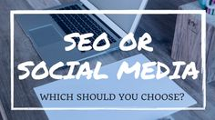 Will SEO or Social Media help your business more? Check this out!