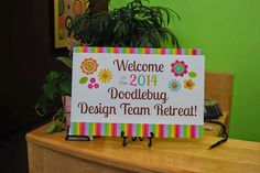 Our First Amazing Doodlebug Design Team Retreat - The Condensed Version.
