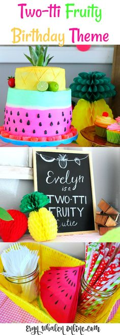 A Two-tti Fruity Birthday Party theme. Easy, fun, and edible!
