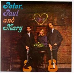 1962 Debut album of the folk trio, at the Bitter End Coffee House in Greenwich Village...The album stayed on as Billboard's #1 album straight through 1962 and 1963.  The voices of our conciousness...