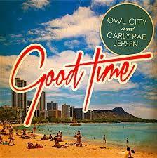 "Carly Rae Jepsen & Owl City ""Good Time"""