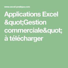 """Applications Excel """"Gestion commerciale"""" à télécharger"""