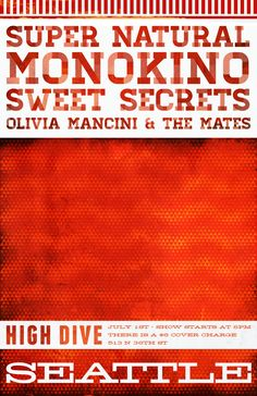 Super Natural, Monokini, Sweet Secrets and Olivia Mancini and The Mates at the High Dive in Seattle