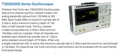 Teledyne Test Tools new T3DSO2000 Oscilloscopes feature two channel and four channel models with analog bandwidth options from 100 MHz to 300 MHz. Each model offers a maximum sample rate of 2 GSa/s, and a maximum memory depth of 140 Mpts in half channel mode.