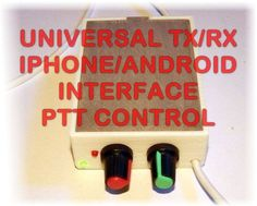 Universal Digital Iphone/IPad - Android-Windows RX/TX Interface with PTT control PSK31, PSK, RTTY, SSTV, NBEMS, JT-65, WeatherFax and other digimodes HF/VHF/UHF This interface allows your IPhone, IPad, IPod & Android devices (phone or tablet) to decode/encode Digital mode signals using free (or paid) software. Works with ALL RADIOS. Cable include 2 or 4 pairs cable. Make a note when you order, else will be shipped by default 2 pairs cable.
