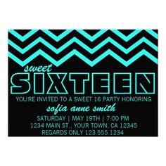 Neon Teal and Black Chevron Sweet 16 Invitation  needs to be blue
