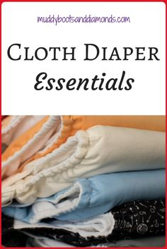 Cloth diapering can be extremely overwhelming! These are the diapers and extras we use that make cloth diapering part of our Life WIth Baby | Cloth Diaper Essentials via muddybootsanddiamonds.com