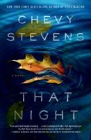 That Night ebook by Chevy Stevens - Book Covers - Thriller - Livre Night Novel, Night Book, Great Books, New Books, Books To Read, Amazing Books, Books 2016, Best Mysteries, Thing 1
