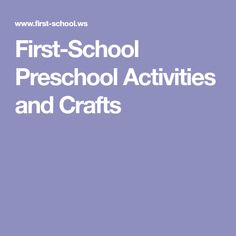 First-School Preschool Activities and Crafts