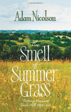 The Smell of Summer Grass
