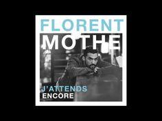 J'Attends Encore, le nouveau single de Florent Mothe.