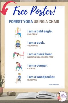 5 Woodland Forest Animals Yoga Poses Using a Chair (+ Printable Poster) - Kids Yoga Stories Kids Yoga Poses, Dog Poses, Cool Yoga Poses, Yoga Poses For Beginners, Yoga For Kids, Kinesthetic Learning, Kids Learning Activities, Animal Yoga, Restorative Yoga Poses