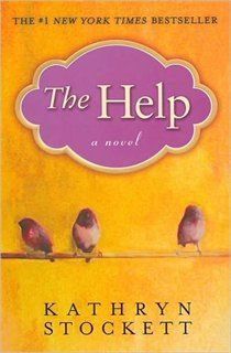 the help, kathryn stockett.  this was a great read, and the only book that got a round of applause when i finished it.