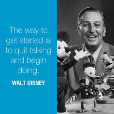 ❝The way to get started is to quit talking and begin doing❞                          #entrepreneurship #emprendedurismo #entrepreneurs #emprendedores