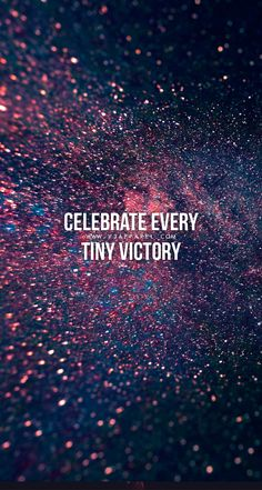 Celebrate every tiny victory! Download this FREE wallpaper @ www.V3Apparel.com/MadeToMotivate and many more for motivation on the go! / Fitness Motivation / Workout Quotes / Gym Inspiration / Motivational Quotes / Motivation