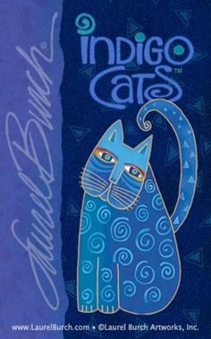Indigo Cats.  Laurel Burch  Indigo- Pantone's colour of the year for 2013!
