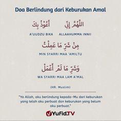 "Yufid.TV [Official] on Instagram: ""DOA BERLINDUNG DARI KEBURUKAN AMAL . اللَّهُمَّ إِنِّي أَعُوْذُ بِكَ . ALLAAHUMMA INNI A'UUDZU BIKA . ""Ya Allah, aku berlindung kepada-Mu .…"" Doa Islam, Islam Quran, Reminder Quotes, Self Reminder, Islamic Inspirational Quotes, Islamic Quotes, Islamic Prayer, Islamic Art, Learn Islam"