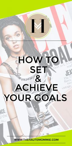 How To Set & Achieve