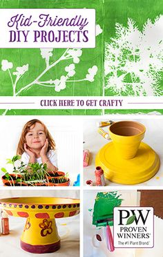These crafty projects from Proven Winners are perfect for entertaining kids this summer!