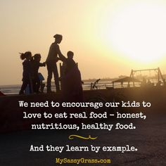 Help your family to be the best it can be. Start with your example.   Learn more at: MySassyGrass.com