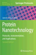 Protein Nanotechnology: Protocols, Instrumentation, and Applications, Second Edition