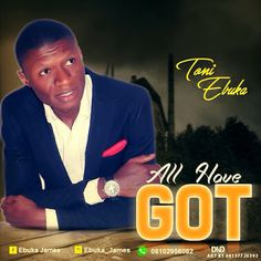 """MUSIC: Toni Ebuka - All I've Got   Chukwuebuka Anthony Nduka popularly know as Toni Ebuka is a multi-talented fast rising Gospel Minister Worship leader Songwriter composer and a native of Agauta local government Area of Anambra State Nigeria.  He drops his first official single Titled: """"All I've Got""""- a spirit filled song that will definitely bless you all. Toni Ebuka is a graduate of banking and finance from the Federal Polytechnic Kaura Namoda Zamfara State.  In His Toni Ebuka Words:  God…"""