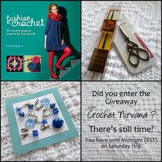 It's almost time!! I get so excited when I pick a giveaway winner! Haven't entered yet? That's okay - you have until Midnight (EST) Saturday, 11/9. Good Luck!! http://crochetnirvana.weebly.com/1/post/2013/10/fashion-crochet-book-review-giveaway.html