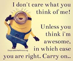 Here are Funniest Minions Picure quotes and Hilarious memes of the week, share them and enjoy them ALSO READ: Top 30 Funny Minion Quotes ALSO READ: 30 Funny Memes about Minions Minion Jokes, Minions Quotes, Funny Minion, Minions Love, Minions Fans, Minions Minions, Quote Of The Week, Cute Quotes, Fun Sayings