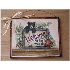Black Bear Welcome to the Woods Cabin Lodge Decor by melimarlatt, $9.99