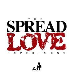 "THE SPREAD LOVE EXPERIMENT!!  Art By J. Taylor  WWW.ARTBYJTAYLOR.COM  This is an experiment designed to build connections amongst family, friends, associates and even strangers. Change someones day, week, month, maybe even their life by connecting with them on a spiritual level and ""Spread Love""."