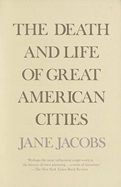 The Death and Life of Great American Cities by Jane Jacobs https://www.amazon.com/dp/067974195X/ref=cm_sw_r_pi_dp_AeBCxbAYSXQPP