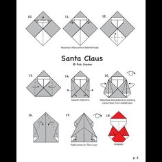 Here are the diagrams to fold my original origami Santa design, previously published in 2015 in OrigamiUSA's The Paper and… The Diagram, Christmas Origami, Diy Art, Happy Holidays, Santa, The Originals, Paper, Instagram, Kids