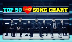 104 Best Top 50 K-Pop Song Charts images in 2019 | Pop songs, Pop