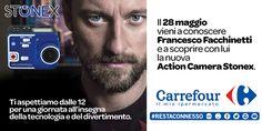 Il 28 maggio vieni a conoscere Francesco Facchinetti e scopri con lui la nuova Action Camera Stonex. Dalle ore 12 presso Carrefour, per una giornata all'insegna della tecnologia e del divertimento.